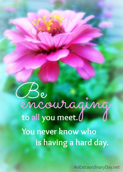 Day-2-31Days-5x7-Be-Encouraging-Quote-AnExtraordinaryDay.net_
