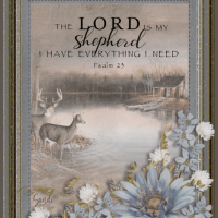 The Lord is My Shepard . . .